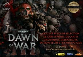 [ASUS] JEU DAWN OF WAR III OFFERT A PARTI DU 1 AVRIL